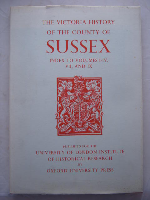 Image for The Victoria History of the Counties of England :Sussex, Index to Volumes I-IV, VII, and IX