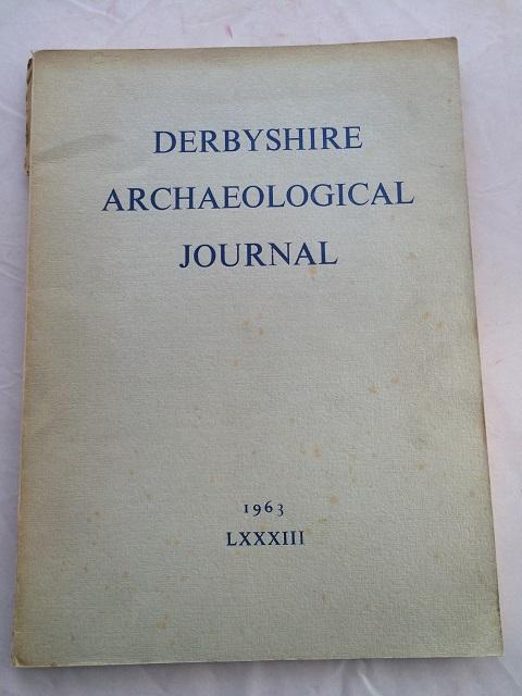 Derbyshire Archaeological Journal :Volume LXXXIII