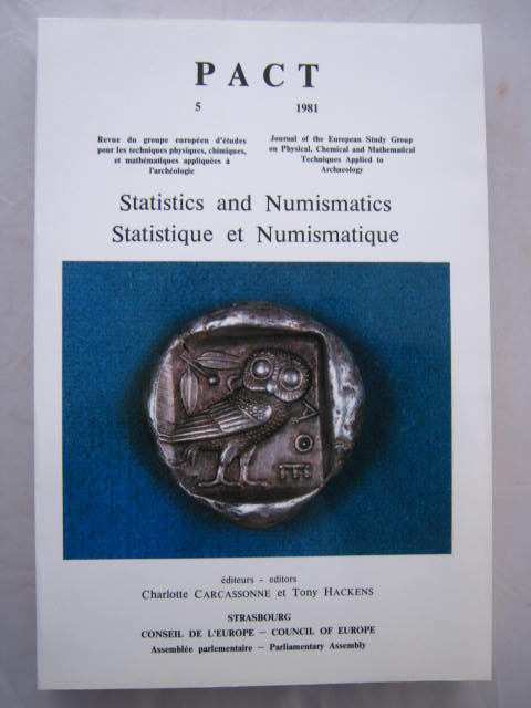 Image for PACT 5: Statistics and Numismatics :Journal of the European Study Group on Physical, Chemical and Mathematical Techniques Applied to Archaeology