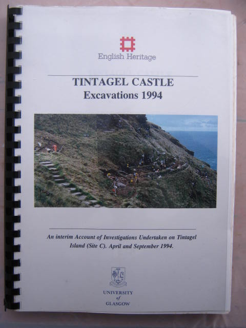 Image for Tintagel Castle - Excavations 1994 :An Interim Account of investigations undertaken of Tintagel Island (Site C), April and September 1994