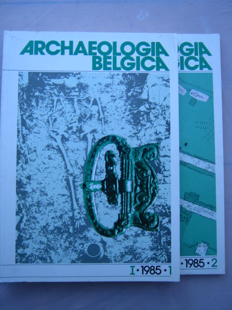 Image for Archaeologia Belgica :Vol. I & II