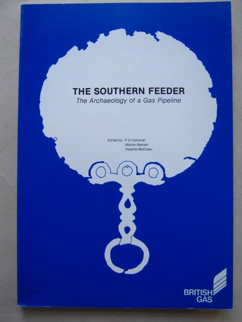 Image for The Southern Feeder :The Archaeology of a Gas Pipeline