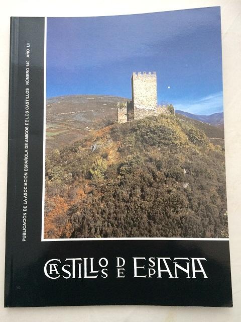 Castillos de Espana :Publication de la Asociacion Espanola de Amigos de los Castillos No. 140