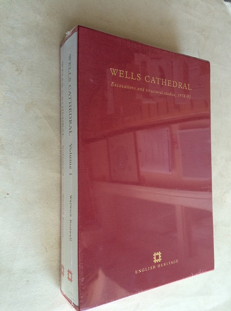 Image for Wells Cathedral :Excavations and structural studies, 1978-93, Volume 1 & 2
