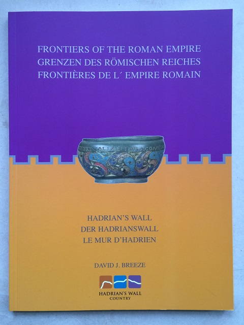 Image for Frontiers of the Roman Empire :Hadrian's Wall