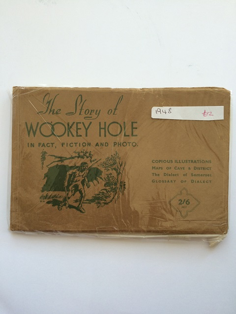 The Story of Wookey Hole :in fact, fiction and photo