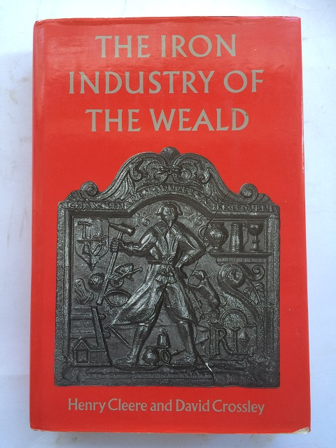 Image for The Iron Industry of the Weald :