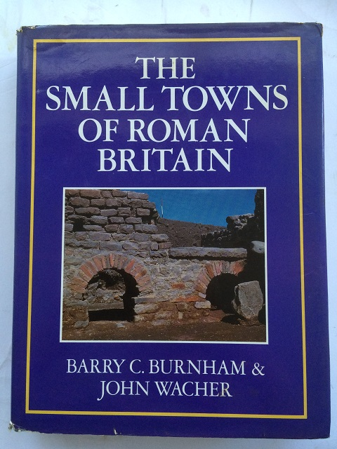 Image for The 'Small Towns' of Roman Britain :