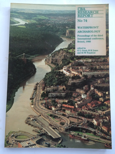 Image for Waterfront Archaeology :Proceedings of the Third International Conference on Waterfront Archaeology Held at Bristol 23-26 September 1988