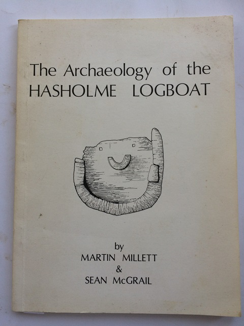 Image for The Archaeology of the Hasholme Logboat :