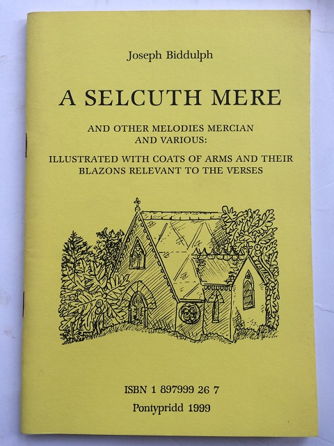 Image for A Selcuth Mere :And Other Melodies Mercian and Various: Illustrated with Coats of Arms and their Blazons Relevant to the Verses