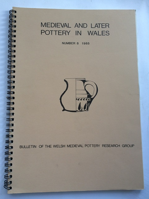 Image for Medieval and Later Pottery in Wales, Bulletin Number 8, 1985 :
