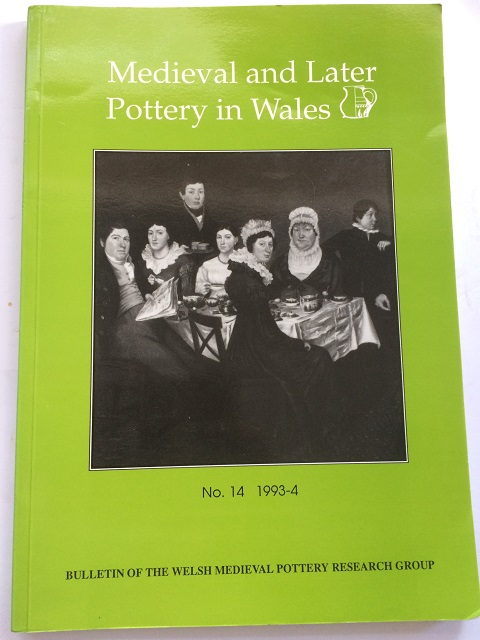 Image for MEDIEVAL AND LATER POTTERY IN WALES, Bulletin Number 14, 1993-4 :