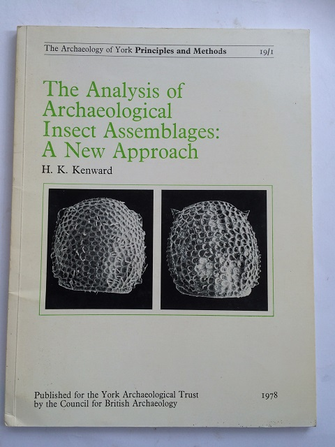 Image for The Analysis of Archaeological Insect assemblages: a new approach :(Archaeology of York Vol 19 Fascicule 1)