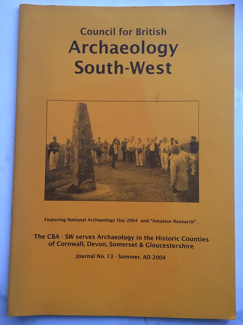 Image for Council for British Archaeology South West :Journal No. 13 Summer AD 2004