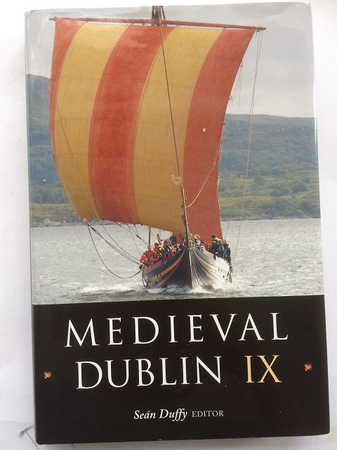 Image for MEDIEVAL DUBLIN IX, Proceedings of the Friends of Medieval Dublin Symposium 2007 :