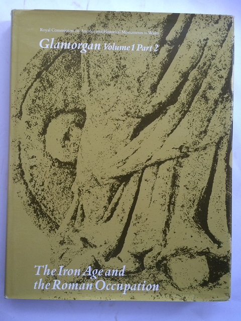 Image for An Inventory of the Ancient Monuments in Glamorgan :Volume I, Part 2: The Iron Age and the Roman Occupation