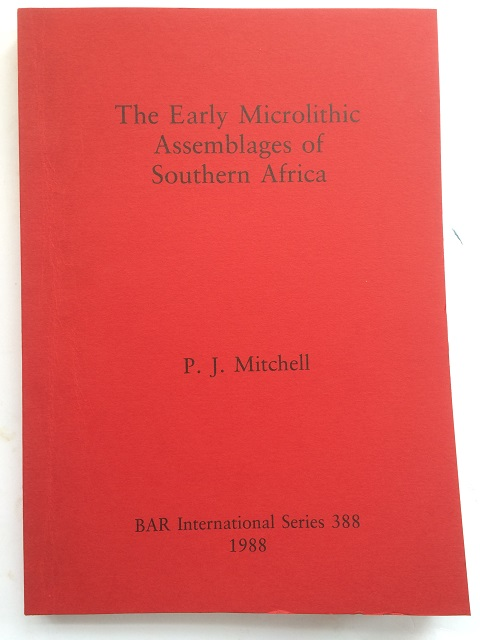 Image for The Early Microlithic Assemblages of Southern Africa :