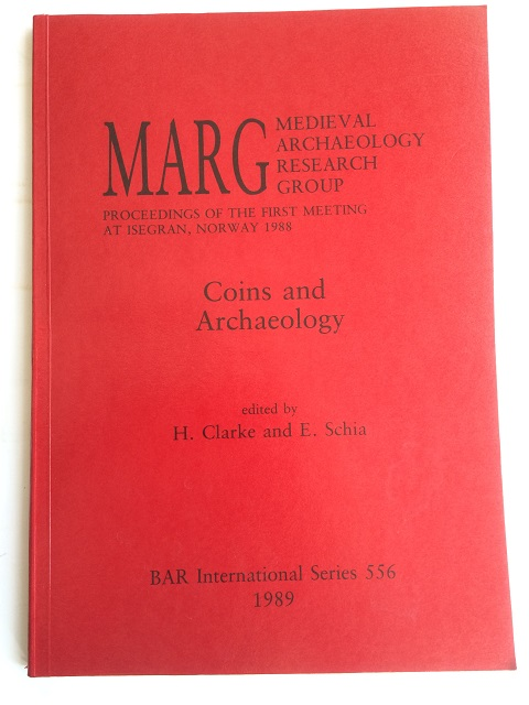 Image for Coins and Archaeology :Proceedings of the First Meeting at Isegran, Norway 1988