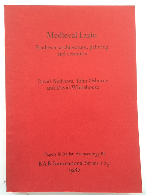 Image for Medieval Lazio :Studies in architecture, painting and ceramics