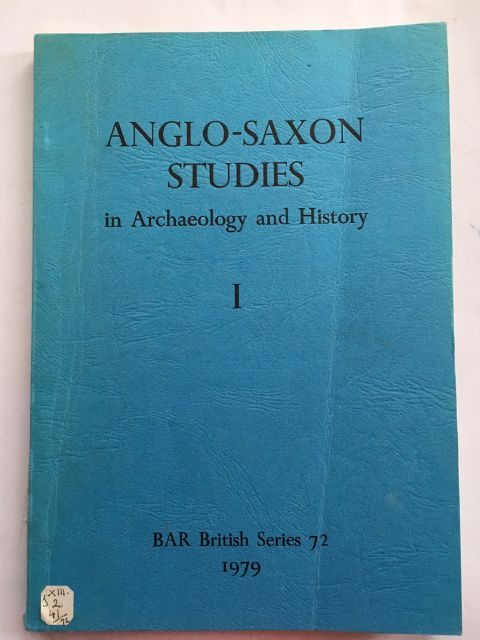Image for Anglo-Saxon Studies in Archaeology and History I :