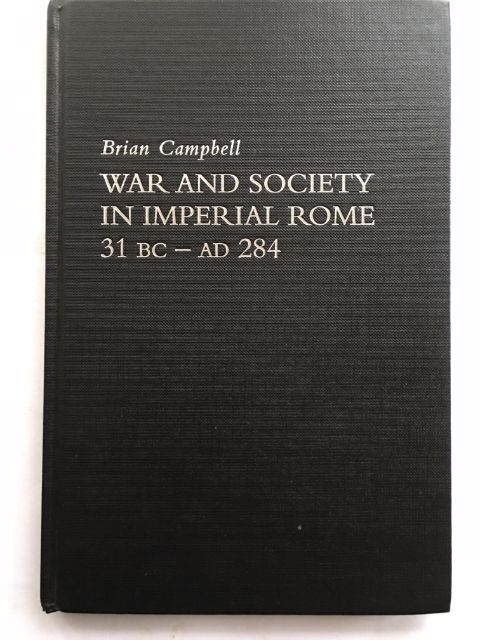 Image for War and Society in Imperial Rome 31 BC - AD 284 :