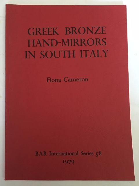 Image for Greek Bronze Hand-Mirrors in South Italy with special reference to Calabria :