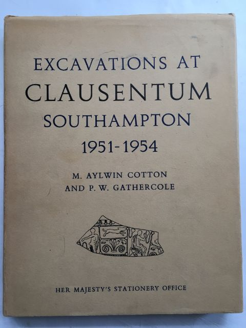 Image for Excavations at Clausentum, Southampton 1951-1954 (Ministry of Works Archaeological Reports No. 2) :