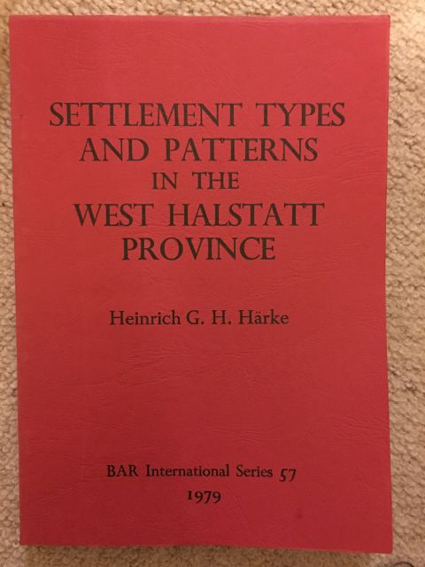 Image for Settlement Types and Patterns in the West Halstatt Province :An Evaluation of Evidence from Excavated Sites