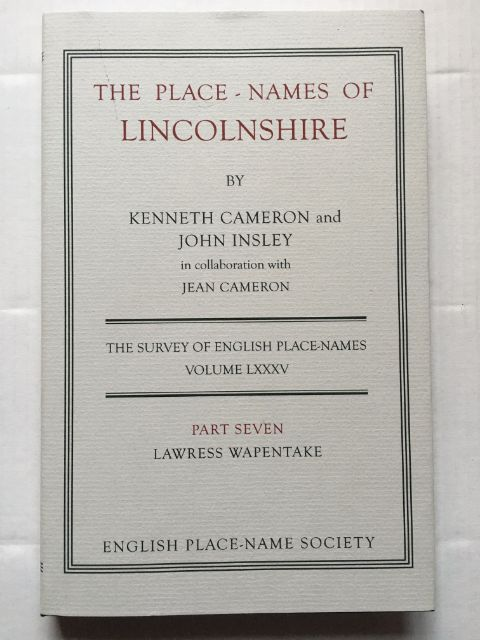 Image for The Place-Names of Lincolnshire, Part VII: Lawress Wapentake (English Place-Name Society. Volume LXXXV) :