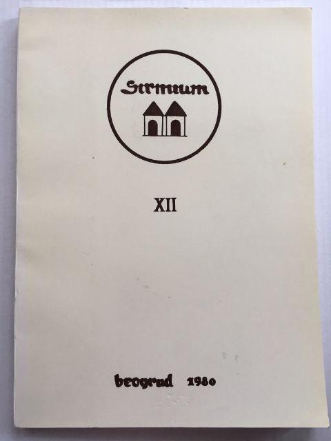 Sirmium XII :Recherches Archeologiques en Syrmie