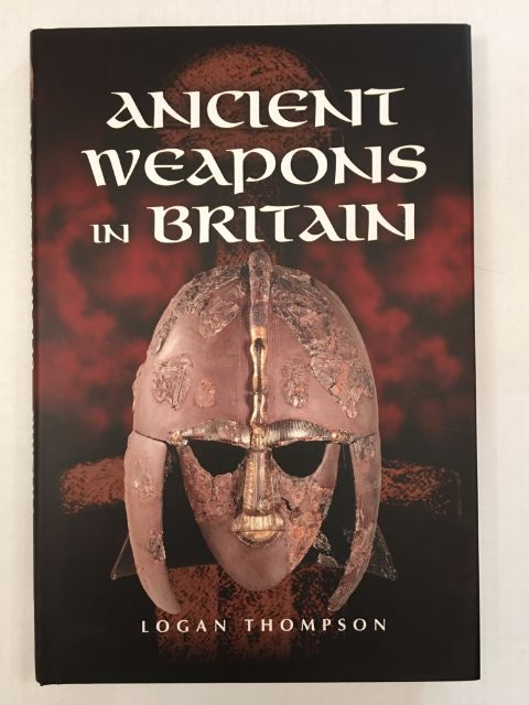 Image for Ancient Weapons in Britain :