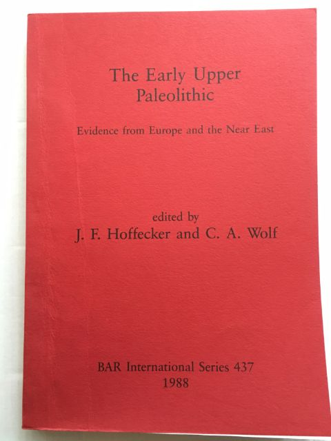 The Early Upper Paleolithic :Evidence from Europe and the Near East