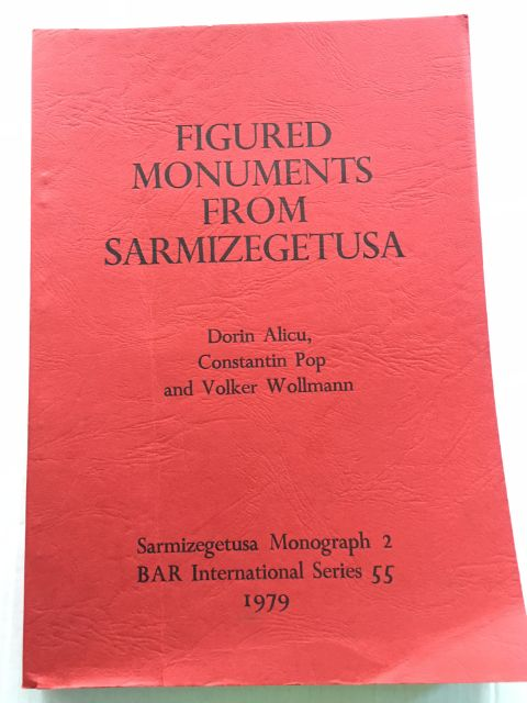 Image for Figured Monuments from Sarmizegetusa :