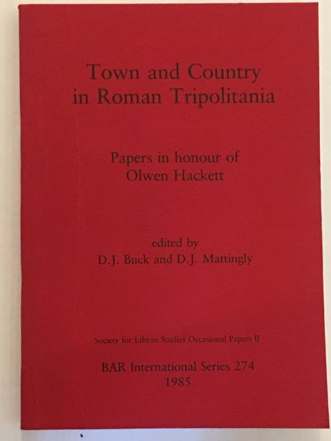 Image for Town and Country in Roman Tripolitania :Papers in honour of Olwen Hackett