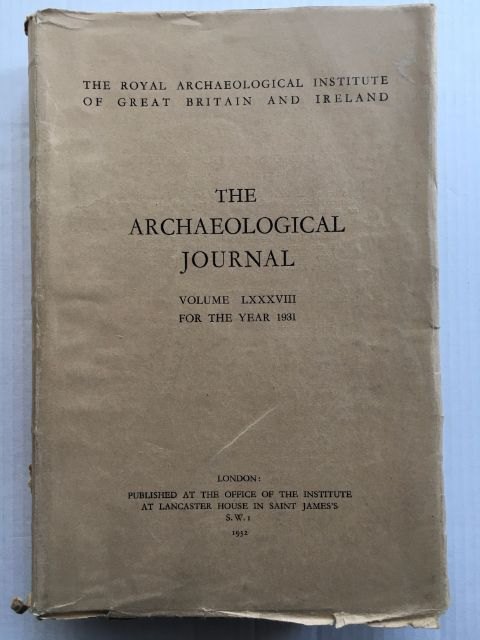 Image for The Archaeological Journal :Volume LXXXVIII For The Year 1931