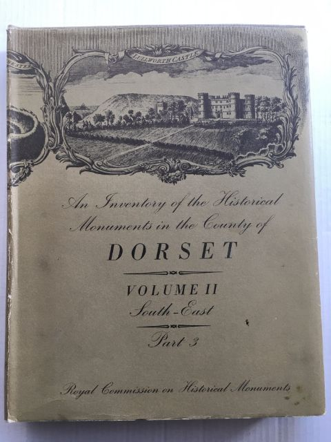 Image for Inventory of Historical Monuments in the County of Dorset, Volume Two South-East, Part 3 :