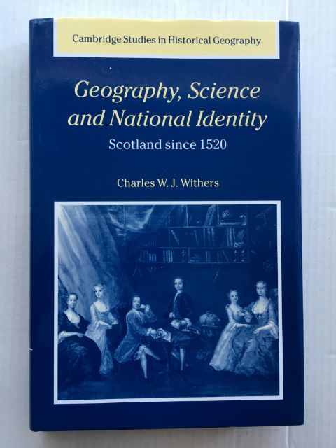 Image for Geography, Science and National Identity :Scotland since 1520
