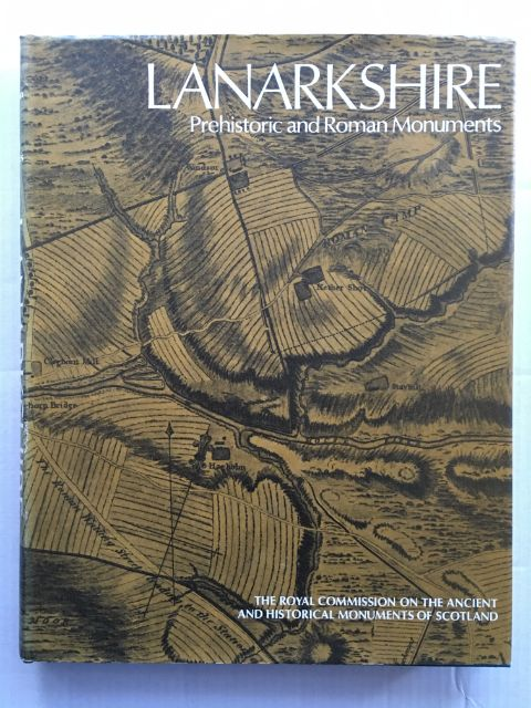 Image for LANARKSHIRE, an inventory of the Prehistoric and Roman Monuments :