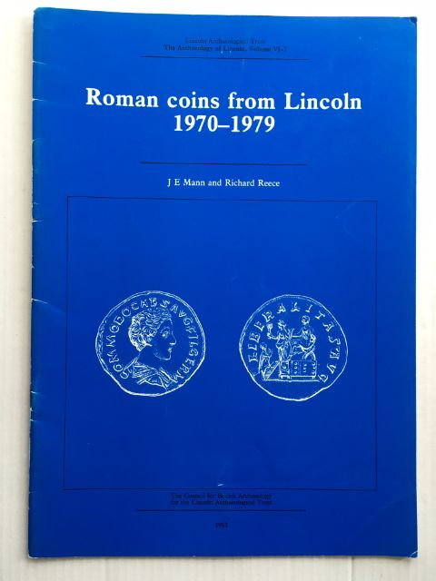 Image for Archaeology of Lincoln, Volume VI-2, Roman coins from Lincoln 1970-1979 :