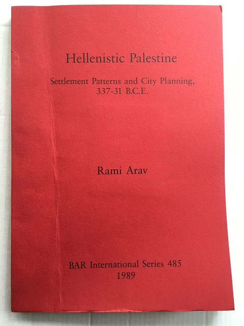 Image for Hellenistic Palestine :Settlement Patterns and City Planning, 337-31 B.C.E.