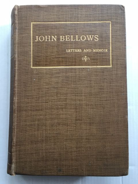 Image for John Bellows :Letters and Memoir