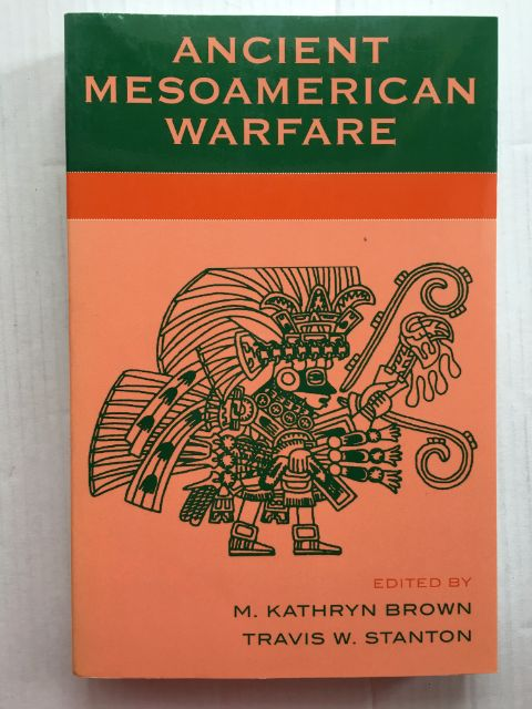 Image for Ancient Mesoamerican Warfare :
