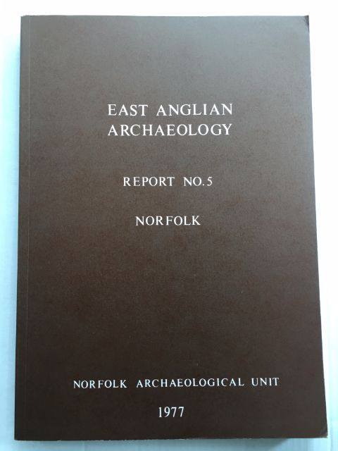 Image for Norfolk :(East Anglian Archaeology Report No. 5, 1977)