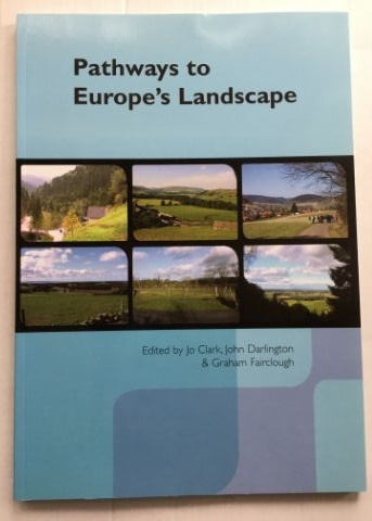 Image for PATHWAYS TO EUROPE'S LANDSCAPE :