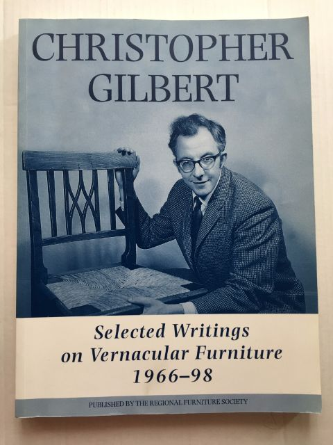 Image for Christopher Gilbert :Selected Writings on Vernacular Furniture 1966-98