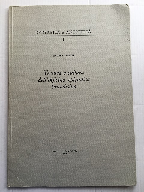 Image for Tecnica e cultura dell'officina epigrafica brundisina (Epigrafia e Antichita 1) :