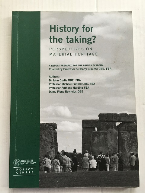 Image for History for the taking? Perspectives on Material Heritage :A Report Prepared for the British Academy