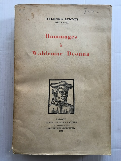 Image for Hommages a Waldemar Deonna (Collection Latomus Vol. XXVIII) :