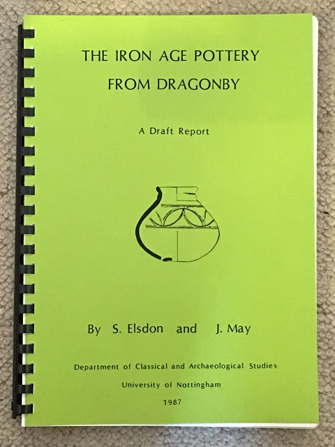 Image for The Iron Age Pottery from Dragonby :A Draft Report